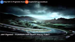 John Digweed – Transitions 583 Guest Stacey Pullen