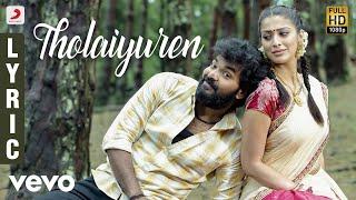 Neeya 2 Tholaiyuren Tamil Lyric | Jai, Raai Laxmi | Shabir