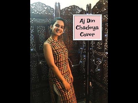 Aj Din Chadeya | LOVE AAJ KAL | Rahat Fateh Ali Khan | Female Cover | ft. Bhavini Handa
