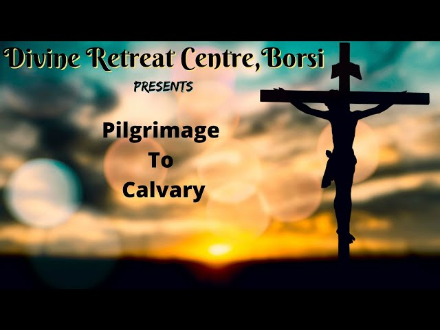 Pilgrimage to Calvary 2021
