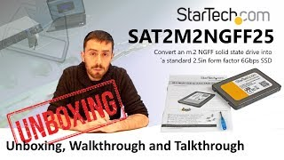 "The StarTech SSD drive converter to turn your m.2 SSD into a 2.5"" Drive Unboxing Video SAT2M2NGFF25"