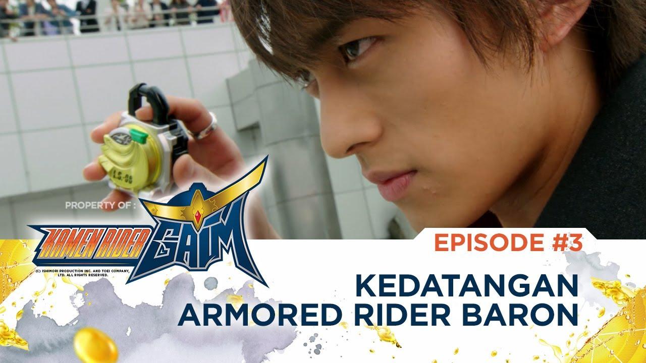 Kamen Rider Gaim RTV : Kedatangan Armored Rider Baron (Episode 3)
