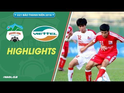 U21 Báo Thanh Niên 2018   Phan Thanh Hậu lập hat-trick, HAGL đánh bại Viettel
