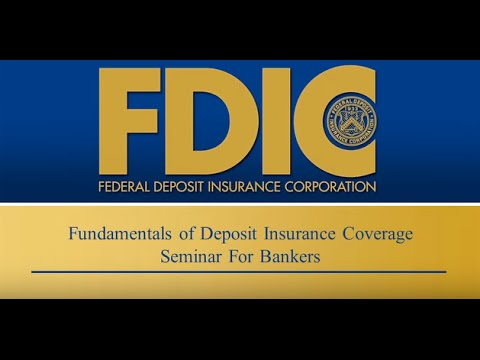 Fundamentals of Deposit Insurance Coverage Seminar for Bankers