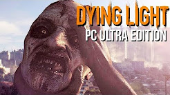Dying Light Ultra Edition