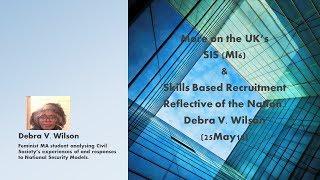 UK's MI6 and  Skills Based Recruitment Reflective of the Nation|Debra V. Wilson