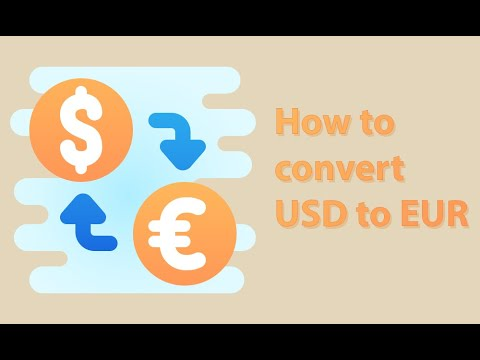 How To Convert US Dollar To Euro