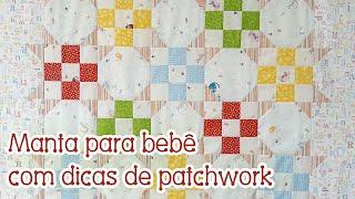 Patchwork Ao Vivo: manta para bebê + como agilizar corte e montagem