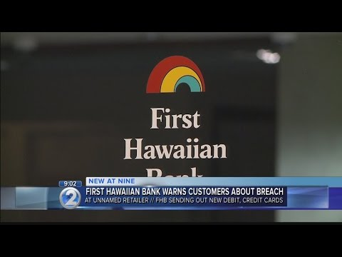 First Hawaiian Bank to reissue some cards after reported mer