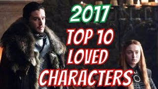 Top 10 Loved characters in Game of Thrones 2017