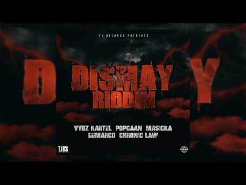 Dismay Riddim Mix (2019) Vybz Kartel,Chronic Law,Popcaan,Masicka,Demarco (TJ Records)