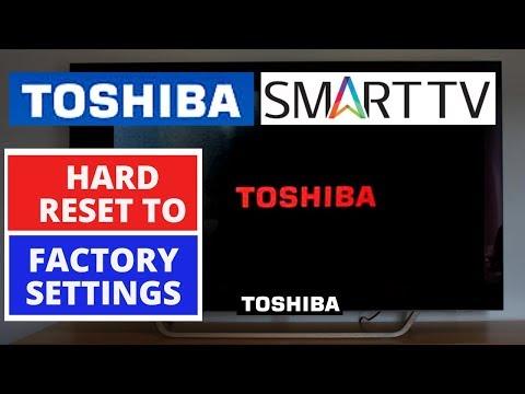 How to Reset Toshiba Smart TV to Factory Settings || Hard Reset a Toshiba  Smart TV
