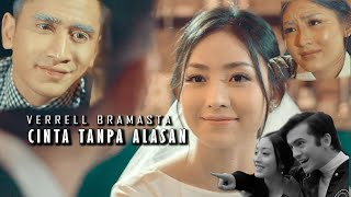 VERRELL BRAMASTA - CINTA TANPA ALASAN (Official Music Video)