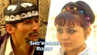 Sho'rdanak - Robot   Шурданак - Робот (hajviy ko'rsatuv)