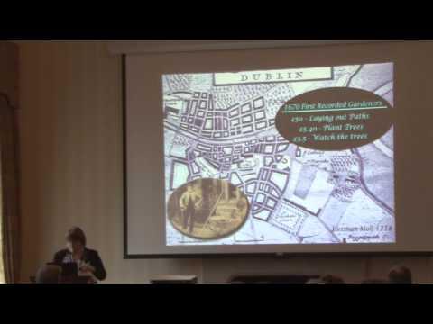 Margaret Gormley - Overview of Dublin's Inheritance of Public Parks