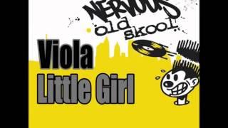 Viola - Little Girl (Small Dub)