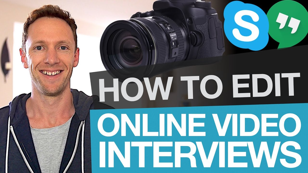 editing online interviews how to edit skype interview footage editing online interviews how to edit skype interview footage