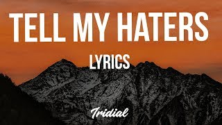 Lil Skies - Tell My Haters (Lyrics)