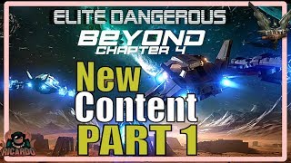 Elite: Dangerous Beyond Chapter 4 Contents and Game Additions Part 1