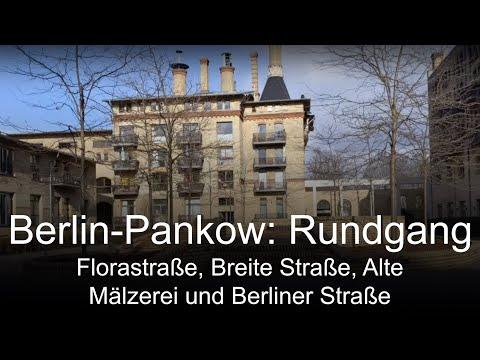 Berlin-Pankow Rundgang: Florastraße, Alte Mälzerei, Breite Straße, Berliner Straße