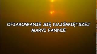 OFIAROWANIE SIĘ NAJWIĘTSZEJ MARYI PANNIE