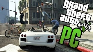 GTA V PC IS OUT! Messing Around & First Impressions (Single Player Gameplay)