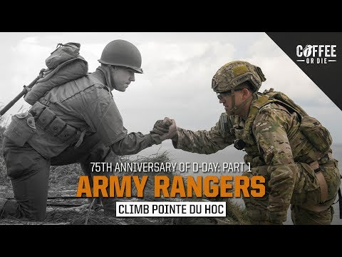 Army Rangers Climb Pointe Du Hoc! [D-Day 75th Anniversary, Part I]