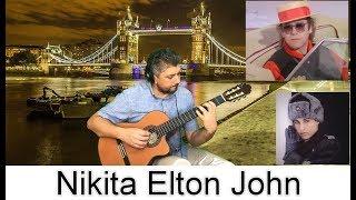 NIKITA ELTON JOHN FINGERSTYLE GUITAR COVER