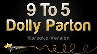 Dolly Parton - 9 To 5 (Karaoke Version)