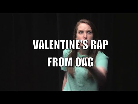 Valentine's Day Rap from Overly Attached Girlfriend