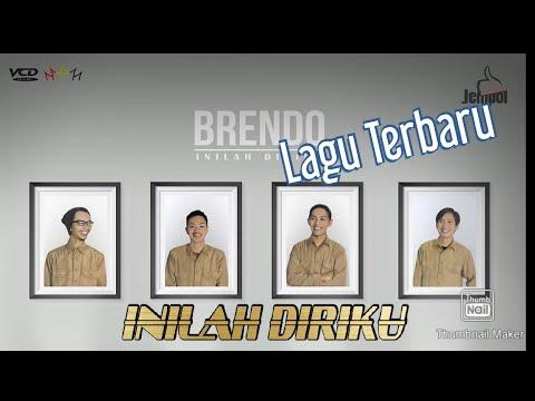BRENDO - INILAH DIRIKU