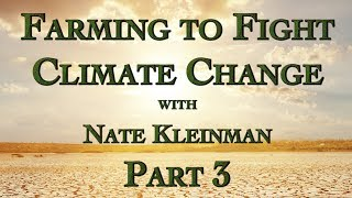 Farming to Fight Climate Change Part 3