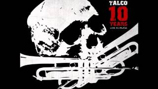 Скачать Talco Fischia Il Vento 10 Years Live In Iruña