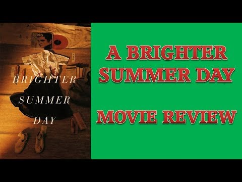 a-brighter-summer-day-(1991)-movie-review