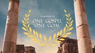 Romans Ch. 10 | One Gospel, One Goal