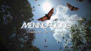 Menno de Jong ft. Noire Lee - Creatures Of The Night (Adam Ellis Remix)