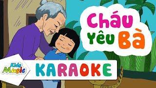 Karaoke Cháu yêu Bà | Nhạc thiếu nhi hay nhất