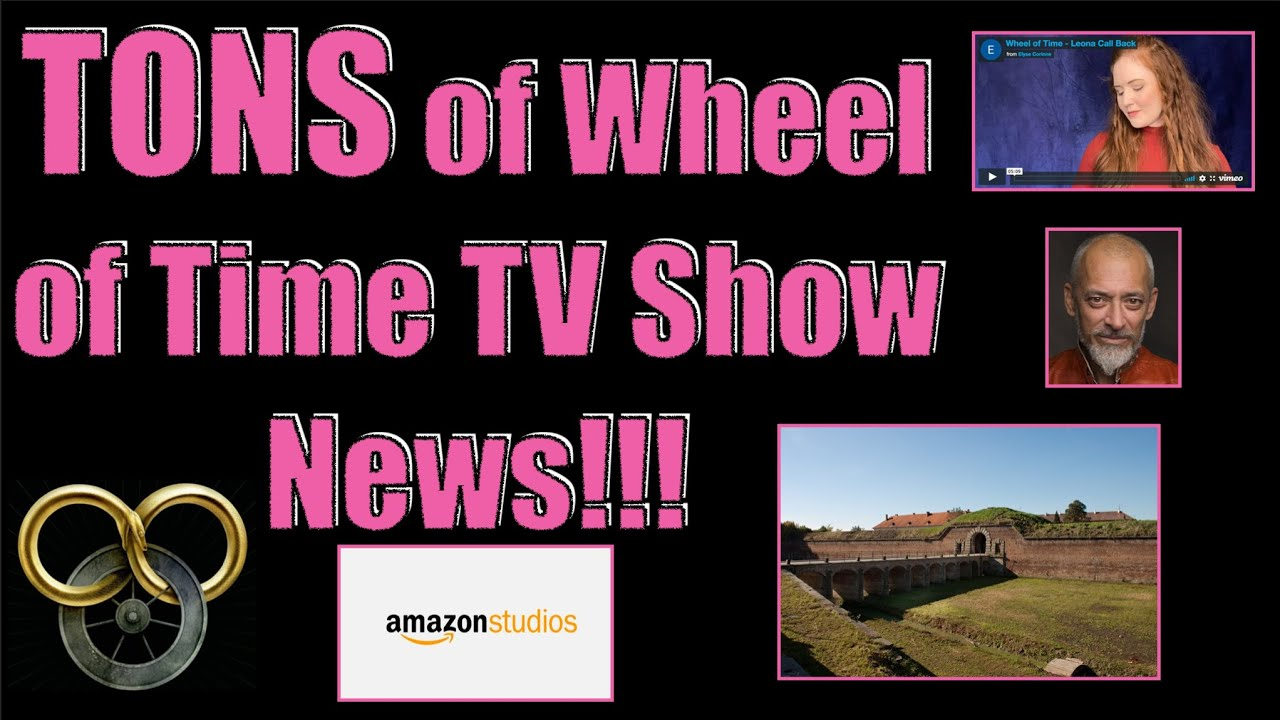 Tons Of Wheel Of Time Tv Show News October 2020 Wheel Of Time News Breakdown Youtube