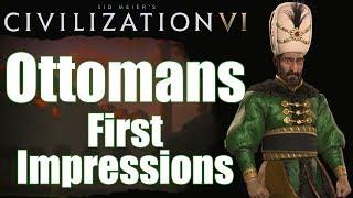 Civilization 6: First Impressions - Ottoman Civilization