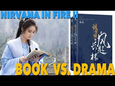 Book vs. Drama Nirvana in Fire 2 - What's the Difference?