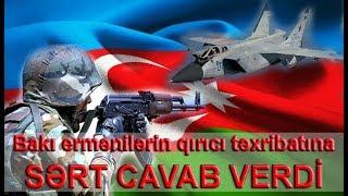 Bakı ermənilərin qırıcı təxribatına SƏRT CAVAB VERDİ