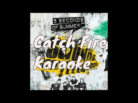 5 Seconds Of Summer -Catch Fire (Piano Karaoke Version)