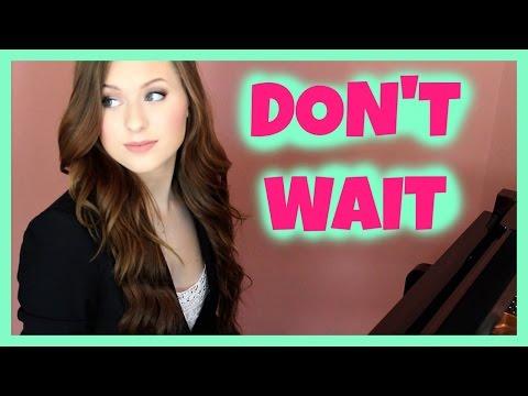 DON'T WAIT - JOEY GRACEFFA PIANO COVER