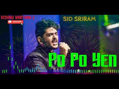 po-po-yen---sid-sriram---tamil-hit-songs