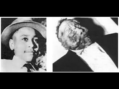 The Brutal Lynching of Emmett Till
