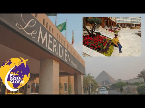 STAYING AT THE LE MÉRIDIEN PYRAMIDS HOTEL & SPA IN EGYPT 🇪🇬 | PVAMU GOES GLOBAL!