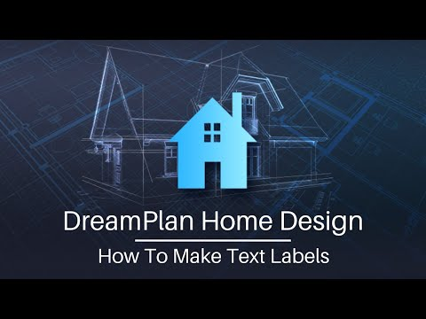 dreamplan-home-design-tutorial---how-to-make-text-labels