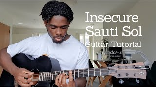 SAUTI SOL - INSECURE | GUITAR TUTORIAL | HOW TO PLAY AFRO-POP