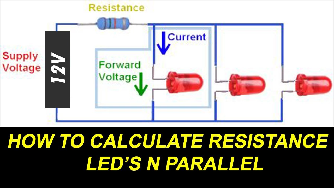 how to connect leds in parallel and calculate led resistance for parallel circuit [ 1280 x 720 Pixel ]