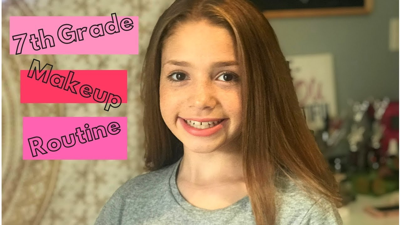Middle School Makeup Tutorial Routine 7th Grade 2018 Youtube